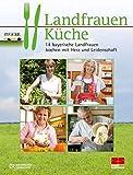 1: 14 bayerische Landfrauen kochen mit Herz und Leidenschaft