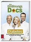 Diabetes - Mit der richtigen Ernährung Diabetes vorbeugen und heilen