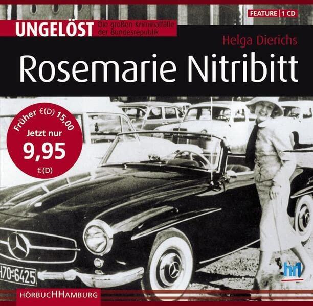 Ungelöst - Die großen Kriminalfälle der Bundesrepublik: Rosemarie Nitribitt (Hörbuch)