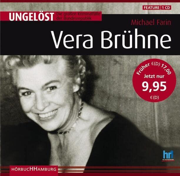 Ungelöst - Die großen Kriminalfälle der Bundesrepublik: Vera Brühne (Hörbuch)