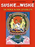 Suske und Wiske  4: Die Perle in der Lotusblüte (Comic)