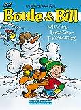 Boule & Bill 32: Mein bester Freund (Comic)