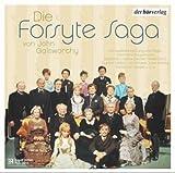 Die Forsyte Saga von John Galsworthy. 6 CDs.