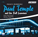 Francis Durbdrige: Paul Temple und der Fall Lawrence. (Kriminalhörspiel)