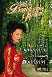 1: Das Geheimnis der schönen Baronin.
