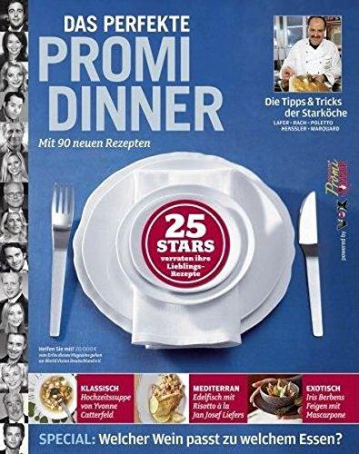 Das perfekte Promi-Dinner: