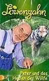 Löwenzahn: Peter und das Heulen der Wölfe.