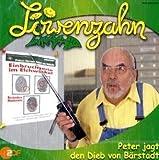 Löwenzahn: Peter jagt den Dieb von Bärstadt.