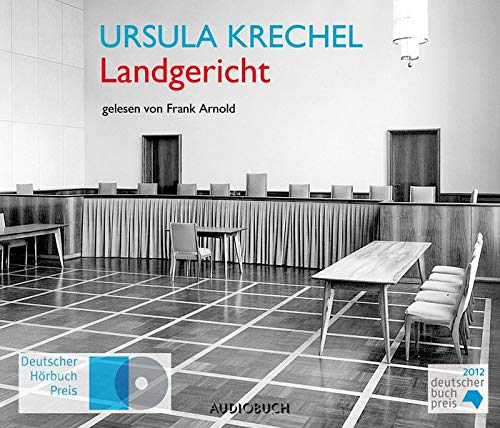 Ursula Krechel: Landgericht [Hörbuch]