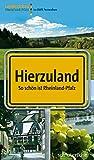 Hierzuland: So schön ist Rheinland-Pfalz!