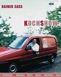Rainer Sass Kochshow