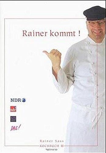 Rainer kommt!