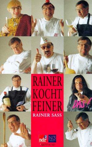 Rainer kocht feiner