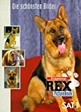 Kommissar Rex-Posterbook. Die schönsten Fotos