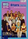 Gute Zeiten, schlechte Zeiten. Stars 97/98. Alle GZSZ- Stars in einem Band.