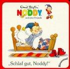 und seine Freunde: Schlaf gut, Noddy! (kleine Ausgabe)