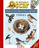 Mein erstes Bestimmungsbuch - Vögel
