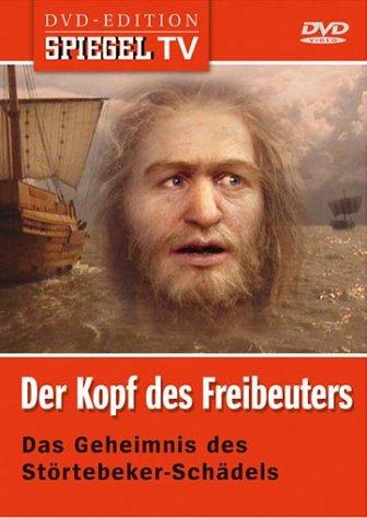 Spiegel TV Der Kopf des Freibeuters: Das Geheimnis des Störtebeker-Schädels