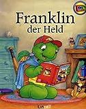Franklin, der Held