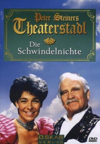 Peter Steiners Theaterstadl Die Schwindelnichte
