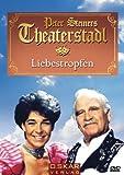 Peter Steiners Theaterstadl - Liebestropfen