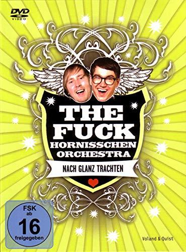 The Fuck Hornisschen Orchestra: Nach Glanz Trachten