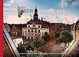 Rote Rosen in Lüneburg