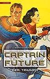 Captain Future 04. Der Triumph