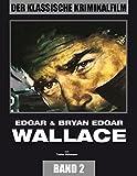 Tobias Hohmann - Der Klassische Kriminalfilm, Band 2: Edgar & Bryan Edgar Wallace