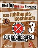 3 - Das Jubiläums-Kochbuch: Die 100 besten Rezepte