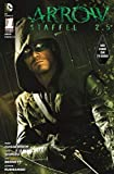Arrow - Comic zur TV-Serie: Staffel 2.5, Bd. 1