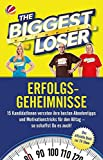 The Biggest Loser: Erfolgsgeheimnisse