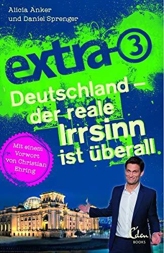 extra-3: Deutschland - der reale Irrsinn ist überall