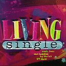 Living Single: Music from & Inspired by the Hit TV Show