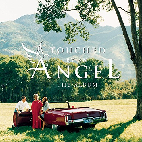Touched By An Angel: