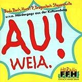Bodo Bach: Au Weia