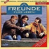 Freunde fürs Leben - Der neue Original Soundtrack aus der ZDF-Serie