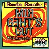 Bodo Bach: Mir geht's gut