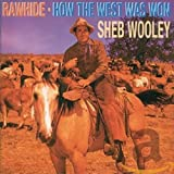 Rawhide/How the West Was Won (Sheb Wooley)