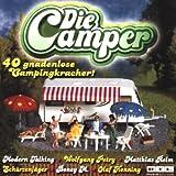 Die Camper - 40 gnadenlose Campingkracher!