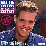Gute Zeiten, schlechte Zeiten - Charlie