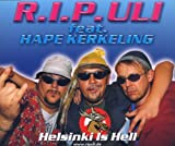R.I.P.Uli feat. Hape Kerkeling - Helsinki Is Hell [Single]