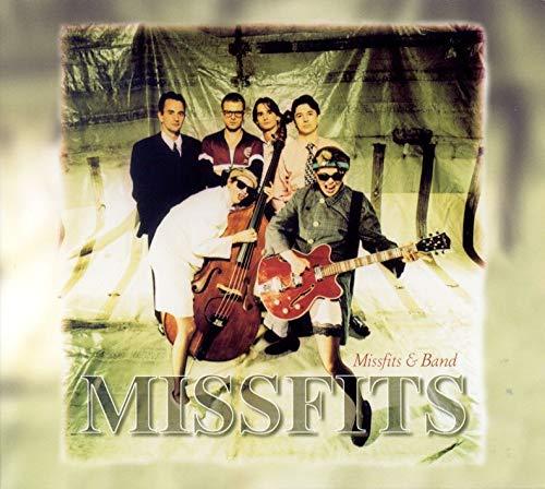 Missfits &