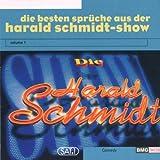 Die besten Sprüche aus der Harald Schmidt-Show Vol. 1