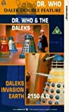 Doctor Who And The Daleks / Daleks Invasion Earth - 2150 AD