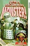 I Was A Doctor Who Monster (Dokumentation)