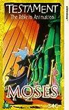 Testament - Moses