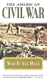 American Civil War - Vol. 3 - War Is All Hell