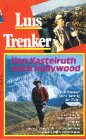 Von Kastelruth nach Hollywood - Luis Trenker