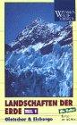 Landschaften der Erde 1 - Gletscher & Eisberge